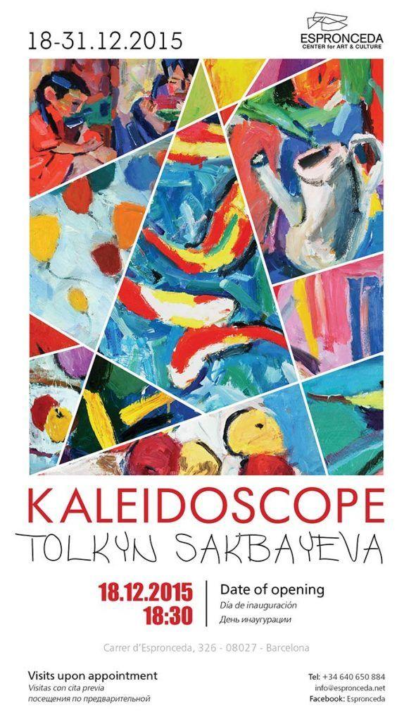 Opening Poster KALEIDOSCOPE Tolkyn Sakbayeva