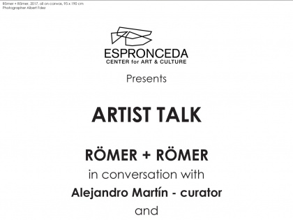 "Finissage @""Artist Talk"" with Römer + Römer, Alejandro Martín and Anton Cos – May 4th – 20h"