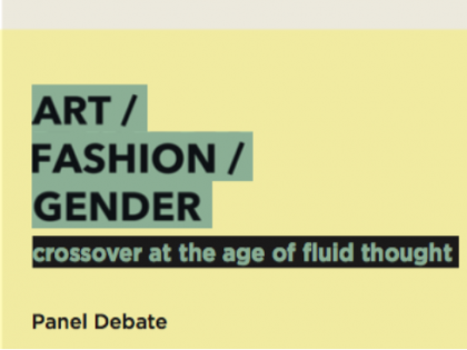 Roundtable @ART/FASHION/GENDER – 13th Oct