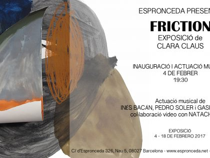 "Opening @""Friction"" by Clara Claus – 4 FEB – 19h30"