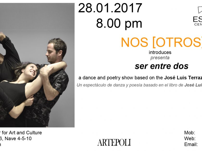 "Spectacle of dance @""Ser Entre Dos"" by NOS[OTROS] – JAN 28th – 20h"