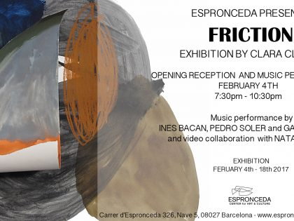 """Opening @""""Friction"""" by Clara Claus – FEB 4th – 19h30"""