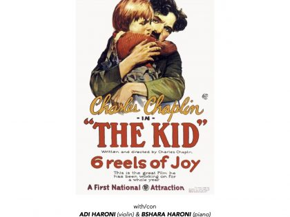 "Cine-Concert @""The Kid"" – Charlie Chaplin – with Adi Haroni (violon) & Bshara Haroni (piano) – March 2nd – 20h30"