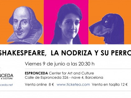 "Theater @""Shakespeare, the nurse and his dog"" by Veronica Isola and Nico Cobo – Friday 9th June – 20h30"