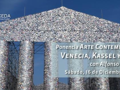 """Lecture """"Arte Contemporáneo: Venecia, Kassel y Atenas"""" with Alfonso López Rojo"""