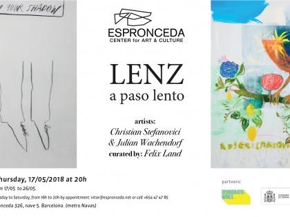 Lenz a paso lento – por Christian Stefanovici & Juilan Wachendorf 17/05 a les 20h