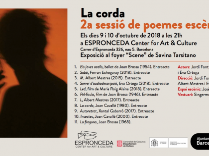 La Corda, by Albert Mestres, Jordi Font, Toni Mas and Eva Ortega, in cooperation with the exhibition Scene by Savina Tarsitano.