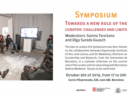Symposium Towards a new role of the curator. 09/09 from 17h to 20h.