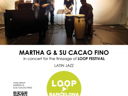 "CONCERT @""Martha G & Su Cacao Fino"" (Finissage LOOP Festival) – Saturday 27th of May – 20h30"