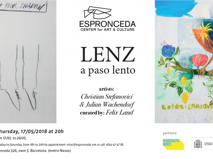 Lenz a paso lento, by Christian Stefanovici & Juilan Wachendorf – 17/05 @ 20h