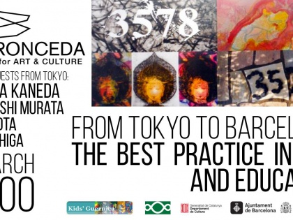 The Best Practice in Art and Education (Tokyo>Barcelona)