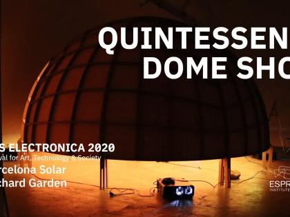 Quintessence Dome SHOW