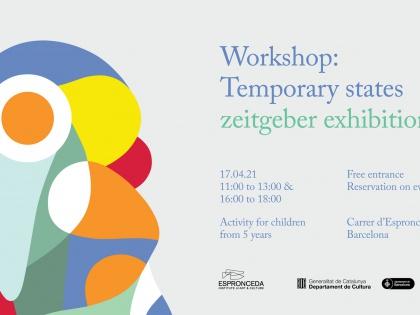 Workshop: Temporary states – zeitgeber exhibition