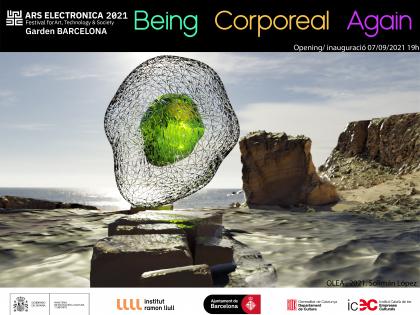 Ars Electronica Garden Barcelona, Espronceda Expo: Being Corporeal again